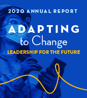 2020 Annual Report Cover: Adapting to Change